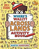 Where's Wally? Across Lands: Activity Book