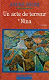 img - for Un acte de terreur T1 - Nina (La cosmopolite) (French Edition) book / textbook / text book