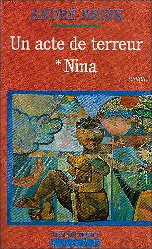 Livre gratuits Un acte de terreur, tome 1 : Nina pdf ebook