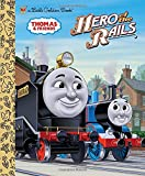 Hero of the Rails (Thomas & Friends) (Little Golden Book)