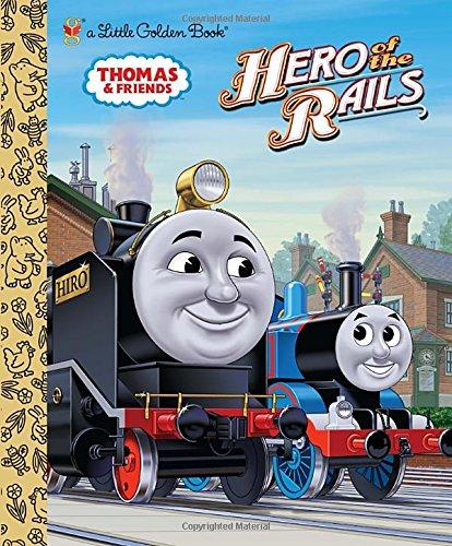 Hero of the Rails (Thomas & Friends) (Little Golden Book)