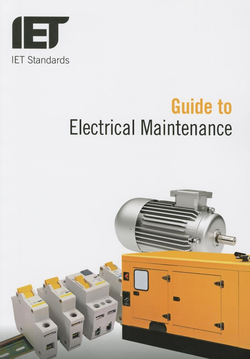 Guide to Electrical Maintenance (IET Standards): Amazon co