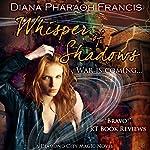 Whisper of Shadows: The Diamond City Magic Novels, Book 3 | Diana Pharaoh Francis