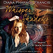Whisper of Shadows: The Diamond City Magic Novels, Book 3 | Diana Pharaoh Francis