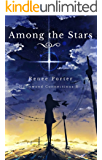 Among the Stars (Hollywood Connections Book 3)