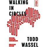Walking in Circles: Finding Happiness in Lost Japan (Round Earth)
