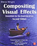 Compositing Visual Effects, Second Edition: Essentials for the Aspiring Artist