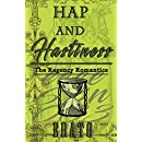 Hap and Hastiness: a novella (The Regency Romantics Book 8)