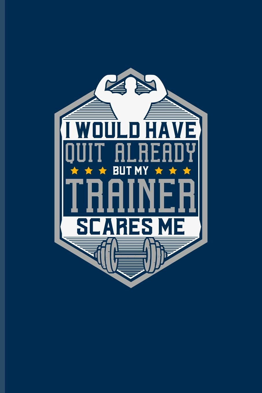 Would Have Quit Already But My Trainer Scares Me: Funny Men ...
