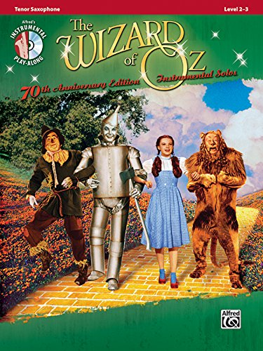 The Wizard of Oz Instrumental Solos: Tenor Sax, Book & CD (Pop Instrumental Solos Series) (Music Sheet Tenor Alfred)