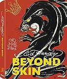 Beyond skin. Ediz. inglese, tedesca e francese