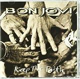 Keep The Faith by Bon Jovi (1999-01-19)