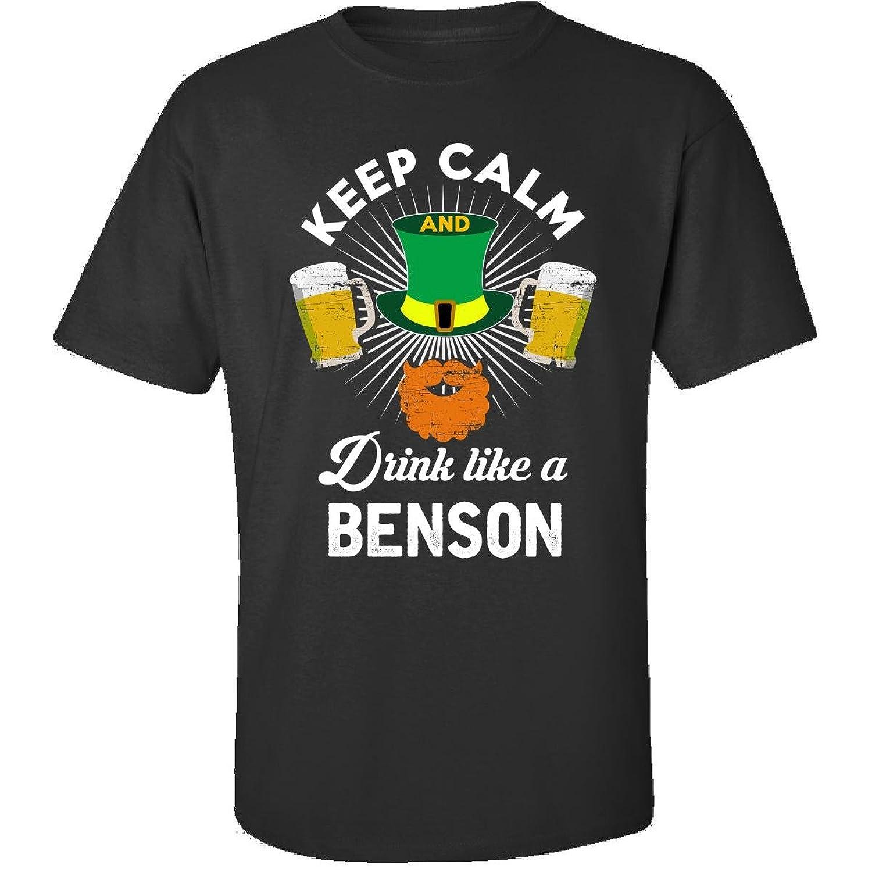 St Patricks Day Keep Calm Drink Like A Benson Gift - Adult Shirt