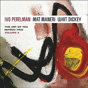 The Art Of The Improv Trio Volume 2