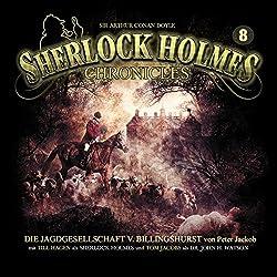 Die Jagdgesellschaft von Billingshurst (Sherlock Holmes Chronicles 8)
