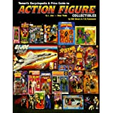 Tomart's Encyclopedia & Price Guide to Action Figure Collectibles, Volume 2: G.I.Joe Thru Star Trek