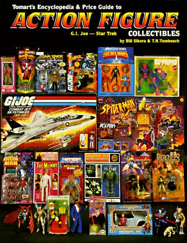 Tomarts Encyclopedia Price Guide To Action Figure Collectibles Vol 2 G I Joe Thru Star Trek Sikora Bill 9780914293316 Amazon Com Books