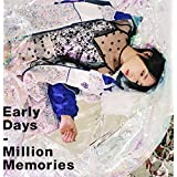 Early Days/Million Memories(初回生産限定盤)(DVD付)