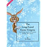 The Long-Eared Easter Enigma: An Omega Auction Chronicles Holiday Short Story (The Omega Auction Chronicles Book 20)