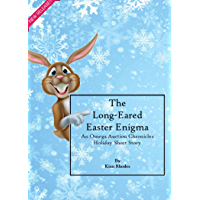 The Long-Eared Easter Enigma: An Omega Auction Chronicles Holiday Short Story (The Omega Auction Chronicles Book 20) (English Edition)