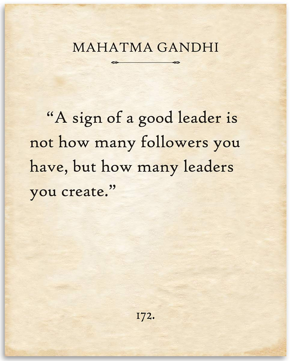 Gandhi - A Sign Of A Good Leader - 11x14 Unframed Typography Book Page Print - Great Inspirational Decor and Gift for Boss, Teacher, Supervisor and Leadership Under $15