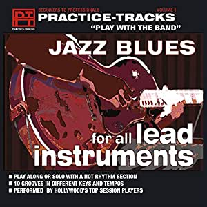 Jazz Blues for All Lead Instruments Practice-Tracks Play with the Band