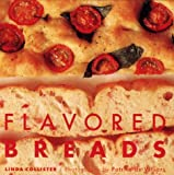 Flavored Breads, Linda Collister, 184172100X