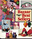 Woman's Day Bazaar Best-Sellers, Julie Houston, 0442281005