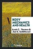 Body Mechanics and Health