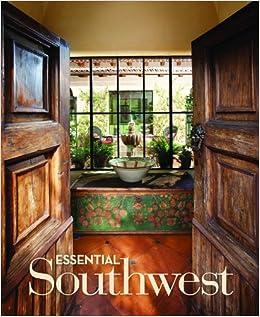 Essential Southwest: U003ciu003ePhoenix Home U0026 Gardenu003c/iu003e Magazine, Linda J.  Barkman: 9780985519001: Amazon.com: Books
