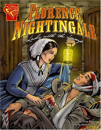 Florence Nightingale: Lady with the Lamp (Graphic Biographies) - Armed Lamp