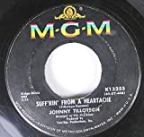 JOHNNY TILLOTSON 45 RPM SUFF'RIN' FROM A HEARTACHE / WORRY