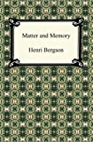 Matter and Memory, Henri Bergson, 1420937804
