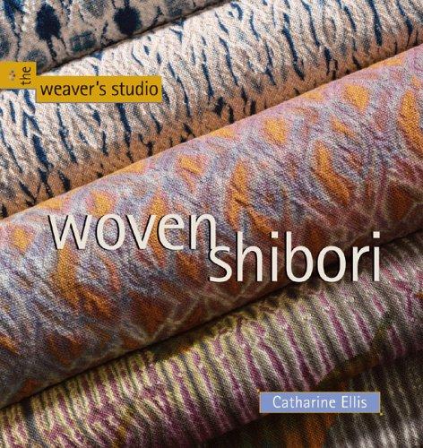 Woven Shibori (The Weaver's Studio series)