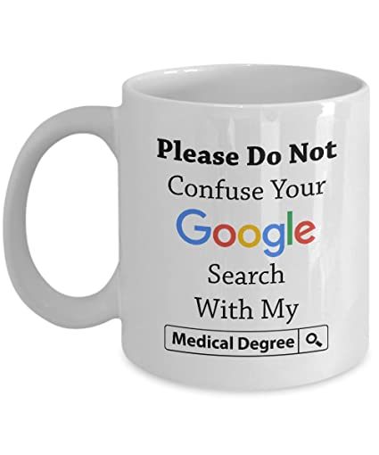 funny coffee mug for doctor please do not confuse your search with my medical degree