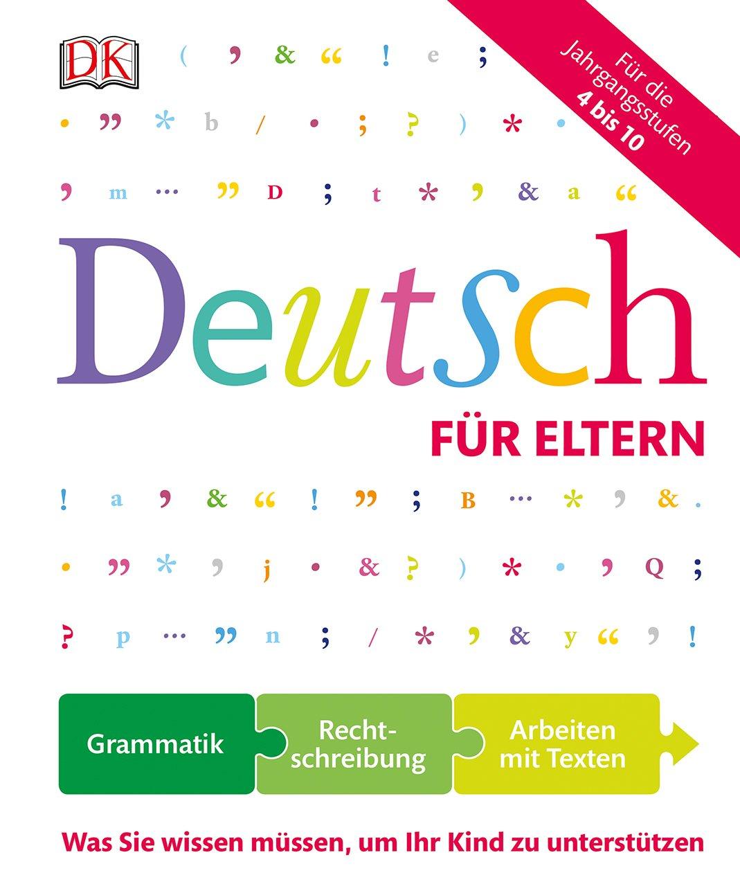Deutsch Für Eltern  Was Sie Wissen Müssen Um Ihr Kind Zu Unterstützen