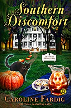 Southern Discomfort: A Southern B&B Mystery by [Fardig, Caroline]