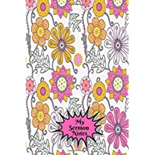 My Sermon Notes: Portable Daily Weekly Bible Study Organizer Journal Notebooks With Inspirational Quotes To Inspire Your Christian Life For Men Women, Teens, Boys & Girls, Paperback