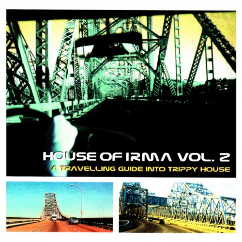 House of irma vol 2 a travelling guide into trippy for Trippy house music