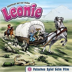 Falsches Spiel beim Film (Leonie - Abenteuer auf vier Hufen 5) Hörspiel