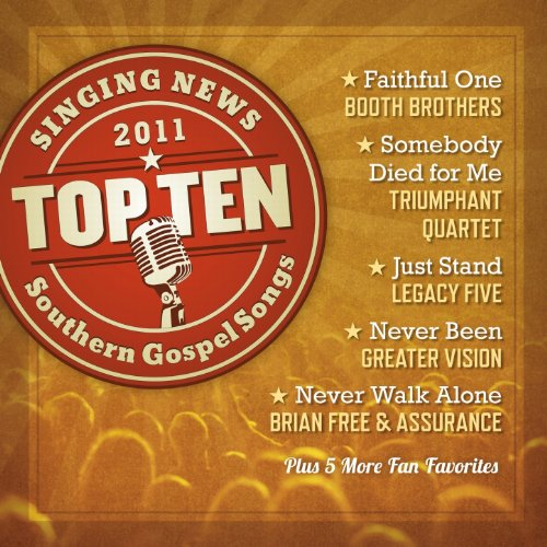 Singing News Top Ten Southern Gospel Songs of 2011