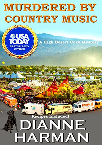 - Murdered by Country Music: A High Desert Cozy Mystery