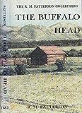 The Buffalo Head, R. M. Patterson, 0920663249