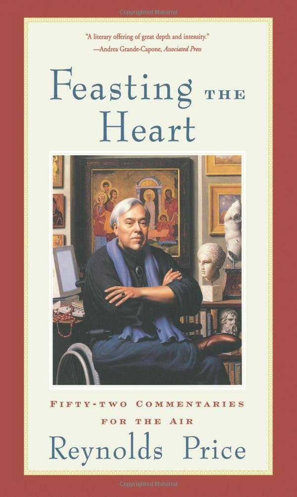 Feasting the Heart: Fifty-two Commentaries for the Air PDF