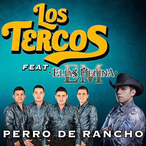 ... Perro de Rancho (feat. Elías M..