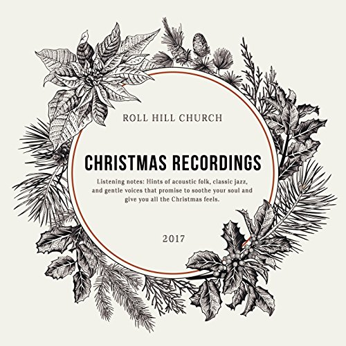 Roll Hill Church - Christmas Recordings (2017)