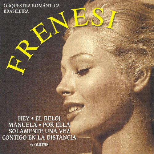 Orquestra Romantica Brasileira: Frenesi