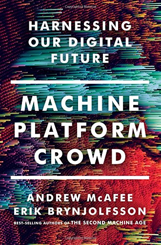 machine-platform-crowd-harnessing-our-digital-future