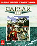 Caesar 3 Strategy Guide (Official Strategy Guides)