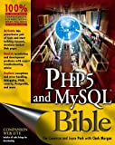 PHP5 and MySQL Bible, Tim Converse and Joyce Park, 0764557467